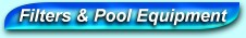 Filters & Pool Equipment